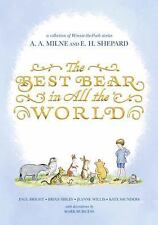 Winnie-The-Pooh: The Best Bear in All the World by Kate Saunders, Paul...