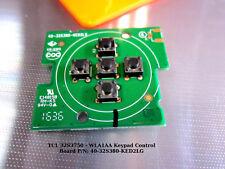 TCL 32S3750 - WLA1AA Keypad Control Board P/N: 40-32S380-KED2LG