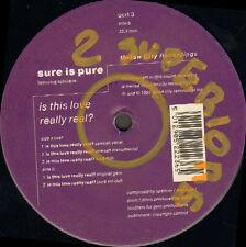 SURE Is PURE Est This Love Vraiment Véritable? Union City Recordings Royaume-uni