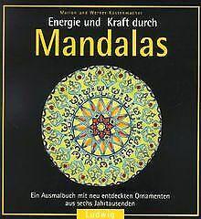 Energie und Kraft durch Mandalas von Küstenmacher, Mario... | Buch | Zustand gut