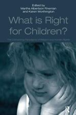 What Is Right for Children?: The Competing Paradigms of Religion and Human