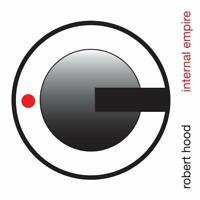 ROBERT HOOD - INTERNAL EMPIRE (2LP)   VINYL LP NEU