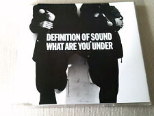 DEFINITION OF SOUND - WHAT ARE YOU UNDER - UK CD SINGLE