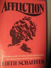 Affliction: A Compassionate Christian Look at Understanding the Reality of Pain