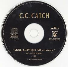"C.C. CATCH ""SOUL, SURVIVOR '98"" MODERN TALKING / DIETER BOHLEN SPANISH CD SINGLE"