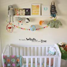 "22"" WE MADE WISH AND YOU CAME TRUE NEWBORN NURSERY VINYL DECAL STICKER"
