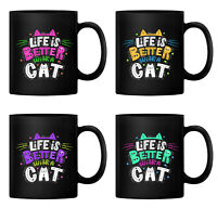 Life is Better With a Cat 11oz Ceramic Coffee Mug Tea Cup 350 ml (Black)