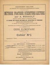 ancien livret de Méthode Pratique d'écriture lecture RENAULT fin 1900 - cahier 6