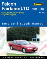 Ford Falcon EF EL Fairlane NF NL 1994-1998  Service Workshop Repair Manual
