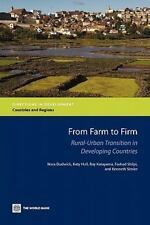 Directions in Development Ser.: From Farm to Firm : Rural-Urban Transition in...