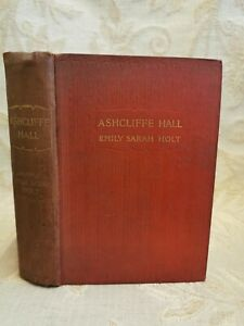 Antique Book Of Asbcliffe Hall, By Emily Sarah Holt  - 1902