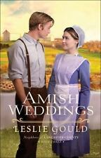 AMISH WEDDINGS - GOULD, LESLIE - NEW PAPERBACK BOOK
