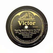 "TENNESSEE TEN (OM5) ""That Big Blond Mamma"" 1923 VICTOR 19130 [78 RPM]"