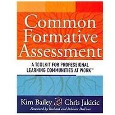Common Formative Assessment : A Toolkit for Professional Learning Communities...