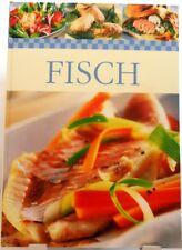 Fisch + Kochbuch + Leckere Rezepte + Schnell + Lecker + Einfach zubereiten +