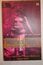 Women Pirates And The Politics Of Jolly Roger FREE SHIPPING!