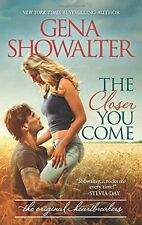 The Closer You Come (Original Heartbreakers) by Gena Showalter