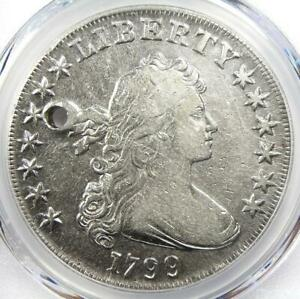1799 Draped Bust Silver Dollar $1 Coin - Certified PCGS VF Details (Holed)