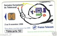 Télécarte - Semaine Européenne du Télétravail  (A3284)