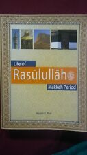 Life Of Rasulullah (SAW)- Makkah Period, By: Husain A. Nuri