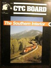 CTC Board Railroads Illustrated #176 June 1991 (Very Good) The Southern Interior