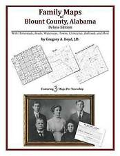 Family Maps of Blount County, Alabama, Deluxe Edition by Gregory A Boyd J.D.