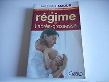LE REGIME DE L'APRES GROSSESSE - VALERIE LAMOUR - MICHEL LAFON