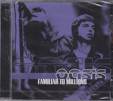 OASIS - familiar to millions CD