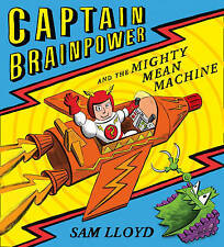 Captain Brainpower and the Mighty Mean Machine by Sam Lloyd (Paperback, 2013)