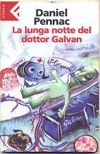 LA LUNGA NOTTE DEL DOTTOR GALVAN DANIEL PENNAC FELTRINELLI 2006