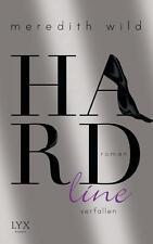 Hardline - verfallen / Hard Bd. 3 von Meredith Wild (2016,Taschenbuch),UNGELESEN