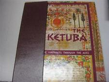 The Ketuba: Jewish Marriage Contracts Through the Ages by CECIL ROTH + SLIPCASED