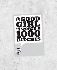 "Kanye West sticker ""One good girl is worth a thousand bitches"" - Yeezus jay z"