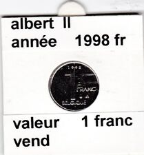 FB 2 )pieces de albert II  1 francs 1998  belgique