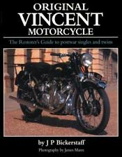 Original Vincent Motorcycle: The Restorer's Guide to Postwar Singles and Twins b