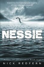 New, Nessie: Exploring the Supernatural Origins of the Loch Ness Monster, Redfer