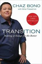 Transition: Becoming Who I Was Always Meant to Be by Bono, Chaz, Fitzpatraick,