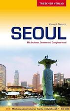 Seoul von Klaus A. Dietsch (2015) Trescher Verlag