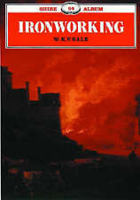 Ironworking (Shire Album), Very Good Condition Book, Gale, W.K.V., ISBN 97807478