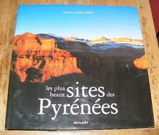 Louis Audoubert Les Plus Beaux Sites des Pyrénées Editions Milan 2003 photos