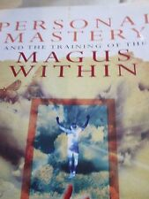 Personal Mastery and the training of the magus within....John Shango