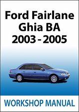 FORD FAIRLANE BA Series WORKSHOP MANUAL: 2003-2005