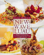 NEW Alan Wong's New Wave Luau: Recipes from Honolulu's Award-Winning Chef