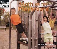 Math on the Playground (Welcome Books: Math in My World), Amato, William, Good B