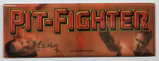 Pit Fighter Arcade Game Marquee Fridge Magnet