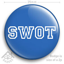 "SWOT St Trinians School Girl FANCY DRESS School Disco 25mm 1"" Badge"