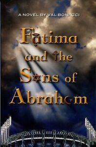 Val Bonacci FATIMA AND THE SONS OF ABRAHAM tpb NEW