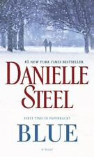 Blue: A Novel Mass Market Paperback New Release September 2016 by Danielle Steel