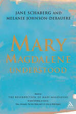 Mary Magdalene Understood by Melanie Johnson-DeBaufre, Jane Schaberg...