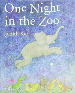 One Night in the Zoo by Judith Kerr (Hardcover Book)